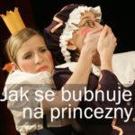 Jak se bubnuje na princezny